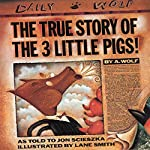 The True Story of the Three Little Pigs | Jon Scieszka