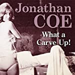What a Carve Up! | Jonathan Coe