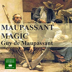Maupassant Magic Audiobook