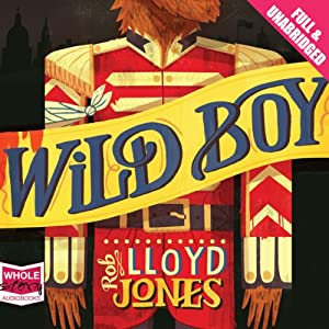 Wild Boy | [Rob Lloyd Jones]