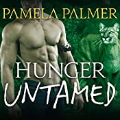Hunger Untamed: Feral Warriors, Book 5 | [Pamela Palmer]