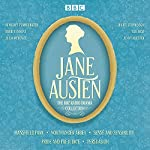 The Jane Austen BBC Radio Drama Collection: Six BBC Radio Full-Cast Dramatisations | Jane Austen
