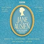 The Jane Austen BBC Radio Drama Collection: Six BBC Radio Full-Cast Dramatisations | Jane Austen