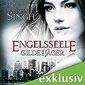 Engelsseele (Gilde der Jäger 7) (       ungekürzt) von Nalini Singh Gesprochen von: Elena Wilms