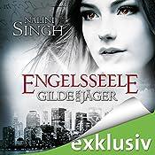Engelsseele (Gilde der Jäger 7) | Nalini Singh