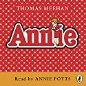 Annie Audiobook by Thomas Meehan Narrated by Annie Potts