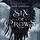 Six of Crows Hörbuch von Leigh Bardugo Gesprochen von: Jay Snyder, Brandon Rubin, Fred Berman, Lauren Fortgang, Roger Clark, Elizabeth Evans, Tristan Morris