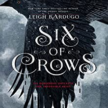 Six of Crows | Livre audio Auteur(s) : Leigh Bardugo Narrateur(s) : Jay Snyder, Brandon Rubin, Fred Berman, Lauren Fortgang, Roger Clark, Elizabeth Evans, Tristan Morris