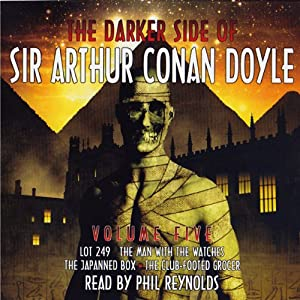The Darker Side: Sir Arthur Conan Doyle: Volume 5 | [Arthur Conan Doyle]