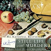 Still Life with Murder: Nell Sweeney Mystery, Book 1 Audiobook by P.B. Ryan Narrated by Leigh Ryan