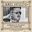 A Portrait of the Artist as a Young Man (       UNABRIDGED) by James Joyce Narrated by Frederick Davidson