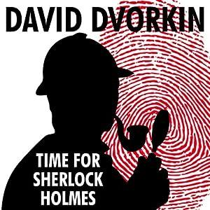 Time for Sherlock Holmes | [David Dvorkin]