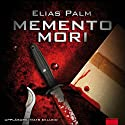 Memento mori Audiobook by Elias Palm Narrated by Mats Eklund