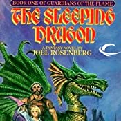 The Sleeping Dragon: Guardians of the Flame, Book 1 | Joel Rosenberg
