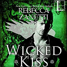 Wicked Kiss Audiobook by Rebecca Zanetti Narrated by Brock Thompson