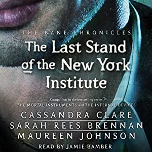The Last Stand of the New York Institute Audiobook