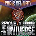 Beyond the Shroud of the Universe: Codex Regius Volume 2 Audiobook by Chris Kennedy Narrated by Craig Good