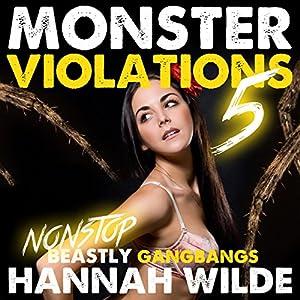 Monster Violations 5: Endless Beastly Gangbangs Audiobook