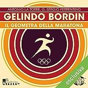 Gelindo Bordin: Il geometra della maratona (Olimpicamente) | Antonio La Torre, G. Sergio Ferrentino