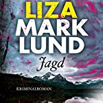 Jagd | Liza Marklund