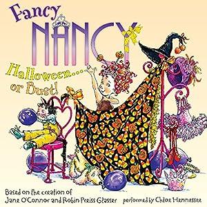 Fancy Nancy: Halloween... or Bust! Audiobook