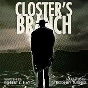 Closter's Branch: The Tribulation of Juan Ortiz, Book 1 | Robert L. Hay