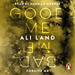 Good Me Bad Me | Ali Land
