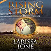 Storm Warning: Season 2, Episode 2 | Larissa Ione