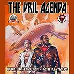 The Vril Agenda | Joshua Reynolds,Derrick Ferguson