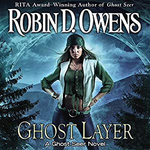 Ghost Layer: Ghost Seer, Book 2 | [Robin D. Owens]
