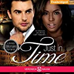 Just in Time: A BWWM Bad Boy Billionaire Interracial Romance | Veronica Maxim