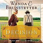 The Decision | Wanda E. Brunstetter