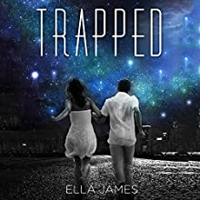 Trapped: Here Trilogy, Book 2 (       UNABRIDGED) by Ella James Narrated by Allison McLemore