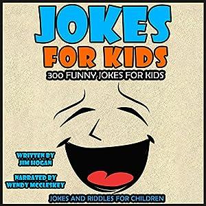 Jokes for Kids: 300 Funny Jokes for Kids Audiobook