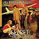 The Secret of the Desert Stone: The Cooper Kids Adventures, Book 5 (       UNABRIDGED) by Frank Peretti Narrated by Frank Peretti