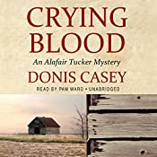 Crying Blood: An Alafair Tucker Mystery | Donis Casey