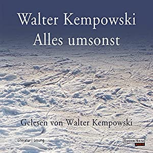Alles umsonst Hörbuch