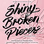 Shiny Broken Pieces: A Tiny Pretty Things Novel | Sona Charaipotra, Dhonielle Clayton