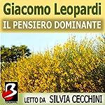 Il Pensiero Dominante [The Dominant Thought]   Giacomo Leopardi