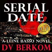 Serial Date: Leine Basso, Book 1 | [D. V. Berkom]