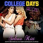 Girls Only: College Days | Selena Kitt