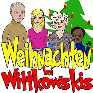 Weihnachten bei Wittkowskis Hörspiel