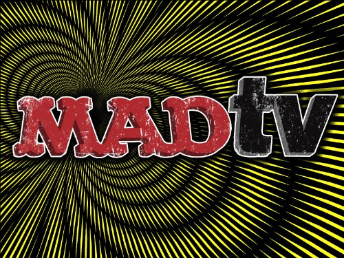 MADtv Ruined My Life: The Outrageous Sketches that Shocked a Nation
