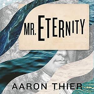 Mr. Eternity Audiobook