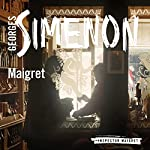 Maigret: Inspector Maigret, Book 19 | Georges Simenon,David Bellos - translator