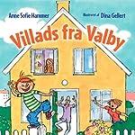 Villads fra Valby [Villads from Valby] | Anne Sofie Hammer