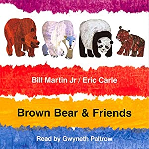 Brown Bear & Friends Audiobook