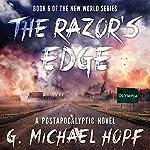 The Razor's Edge | G. Michael Hopf