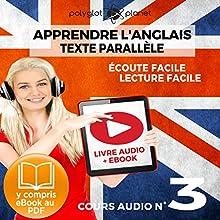 Apprendre l'Anglais - Écoute Facile - Lecture Facile: Texte Parallèle Cours Audio, No. 3: Lire et Écouter des Livres en Anglais | Livre audio Auteur(s) :  Polyglot Planet Narrateur(s) : Harry Watson, Ory Meuel