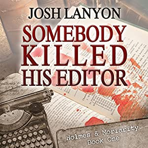 Somebody Killed His Editor Audiobook